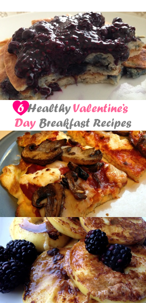 6 Healthy Valentines Day Breakfast Recipes   Guess Who's Cooking